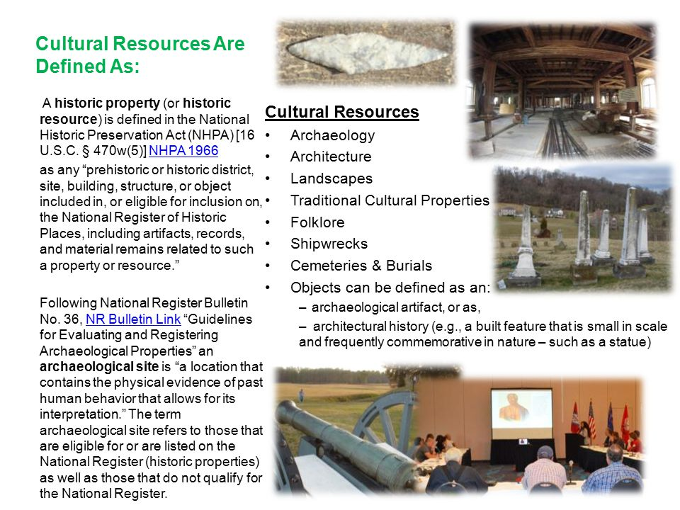 Cultural Resources Are Defined As: