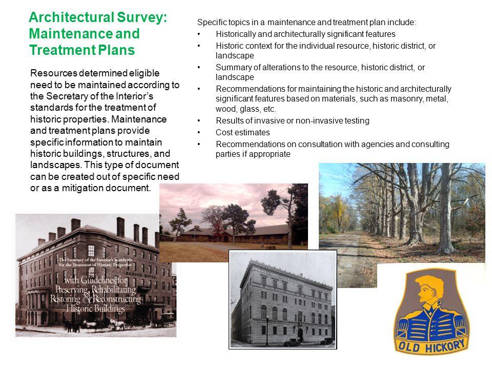 Architectural Survey: Maintenance and Treatment Plans