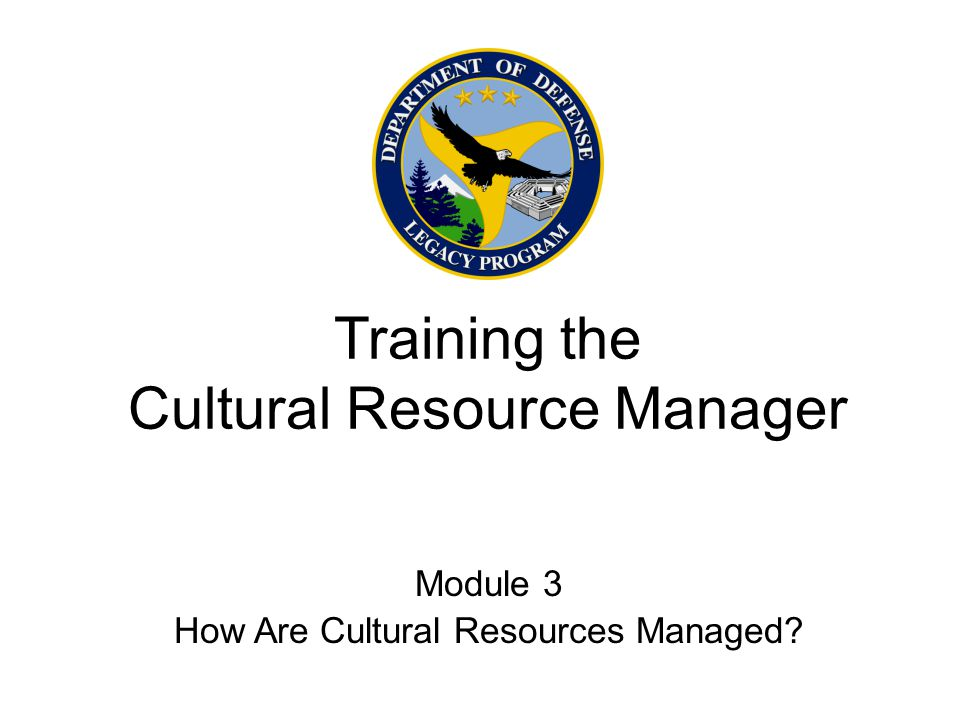 Training the Cultural Resource Manager