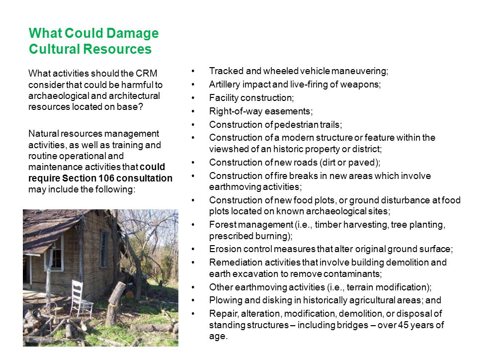 What Could Damage Cultural Resources