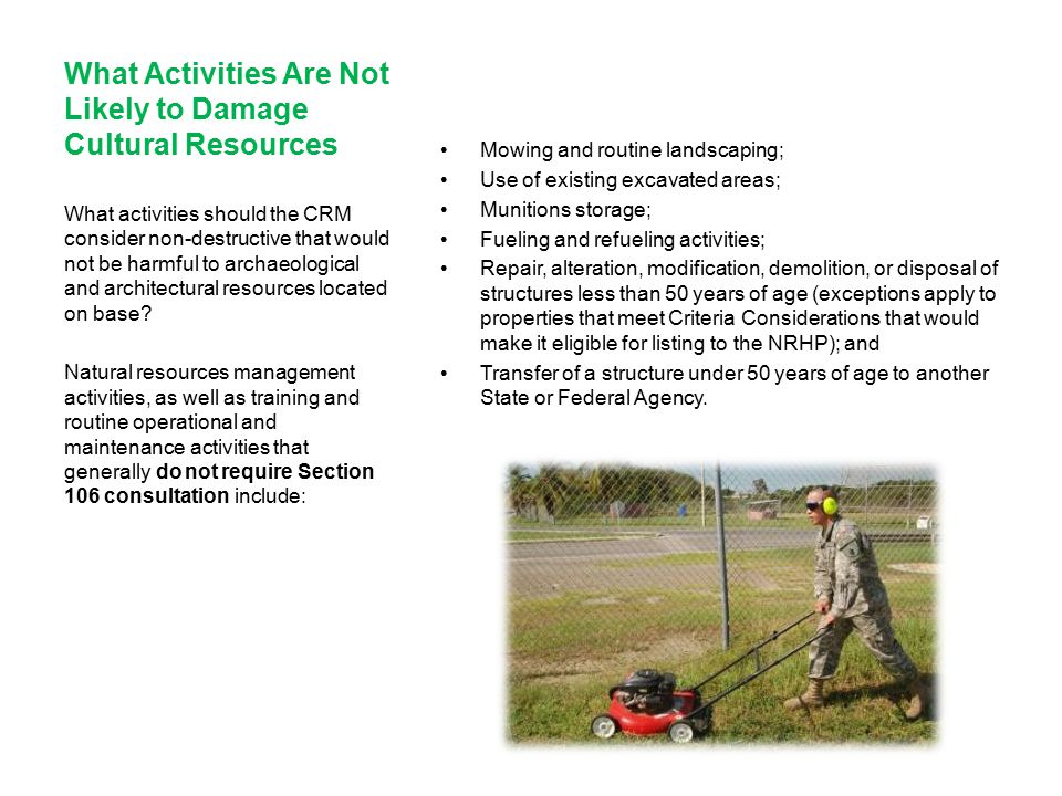 What Activities Are Not Likely to Damage Cultural Resources