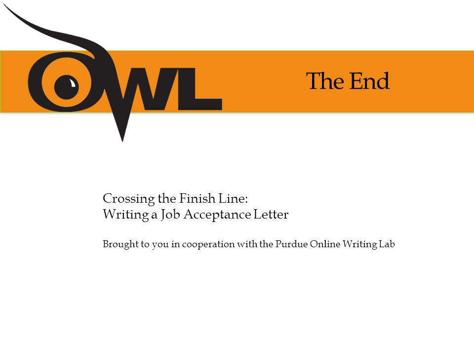 Crossing The Finish Line Writing A Job Acceptance Letter  Ppt