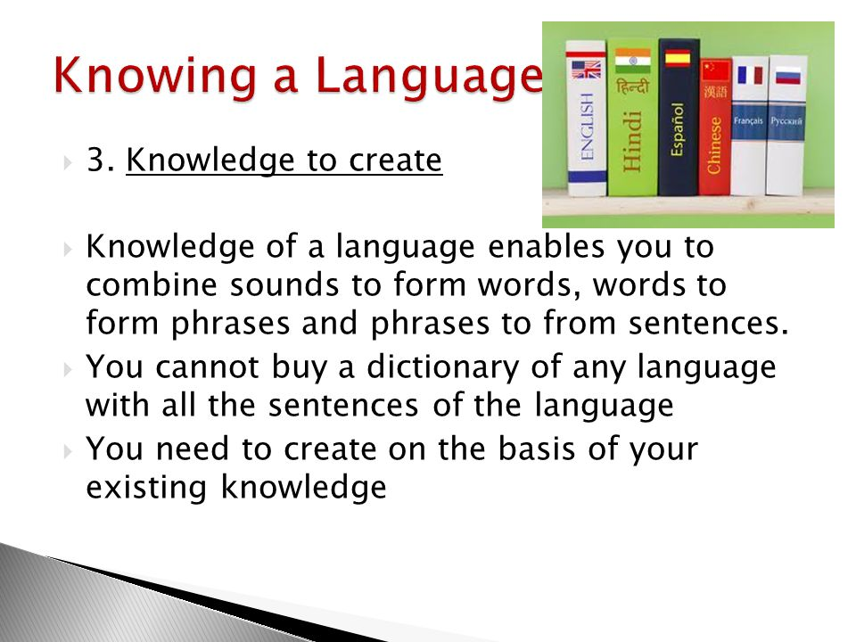 Knowing a Language 3. Knowledge to create