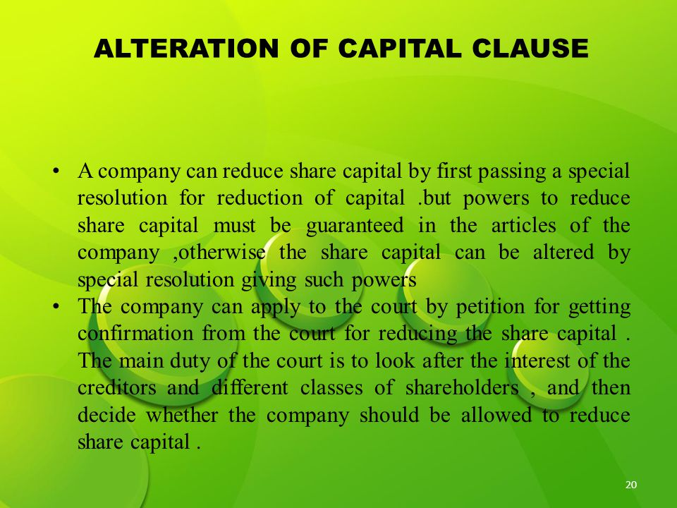 ALTERATION OF CAPITAL CLAUSE