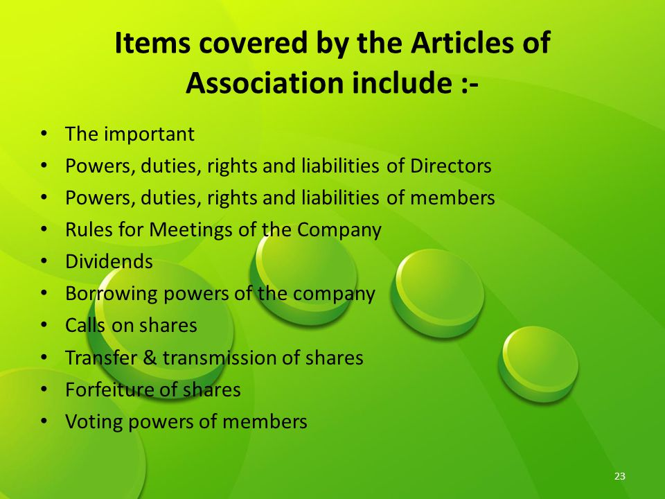 Items covered by the Articles of Association include :-