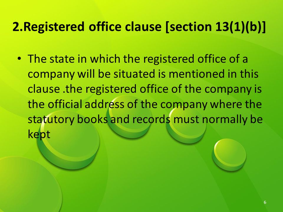 2.Registered office clause [section 13(1)(b)]