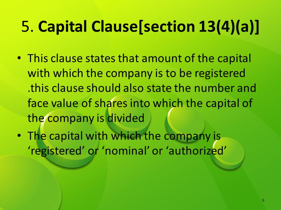 5. Capital Clause[section 13(4)(a)]
