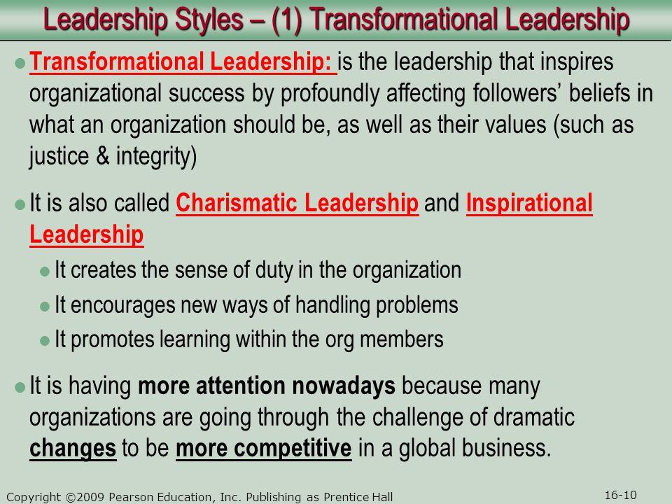 Leadership Styles – (1) Transformational Leadership