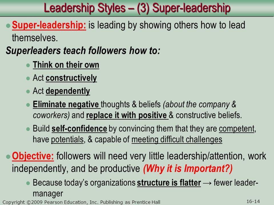 Leadership Styles – (3) Super-leadership