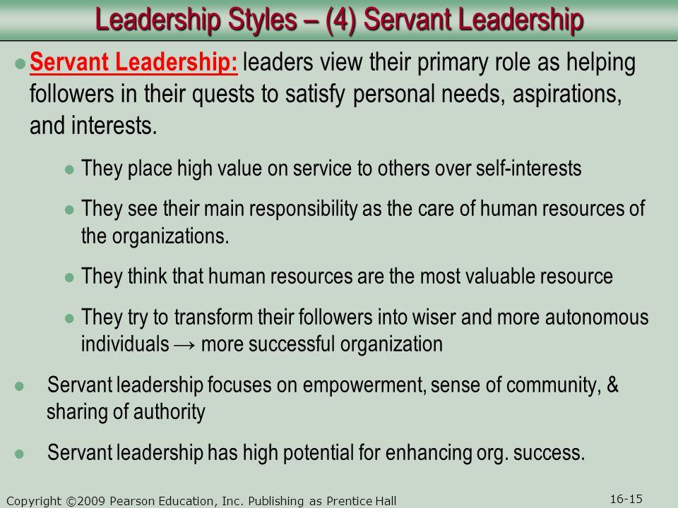 Leadership Styles – (4) Servant Leadership