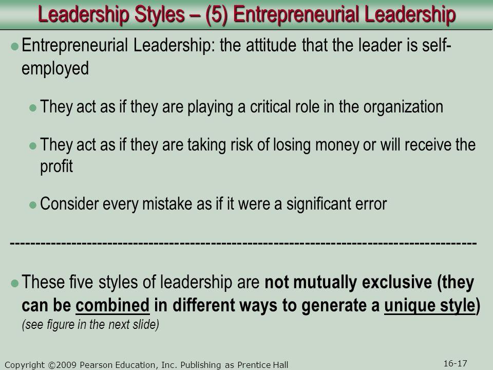 Leadership Styles – (5) Entrepreneurial Leadership