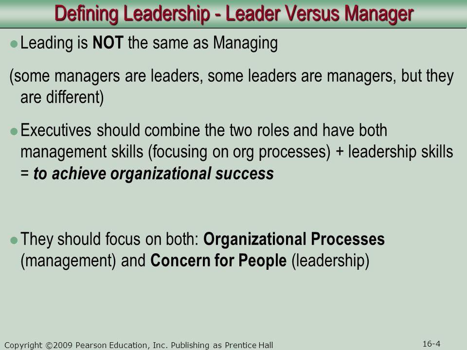 Defining Leadership - Leader Versus Manager