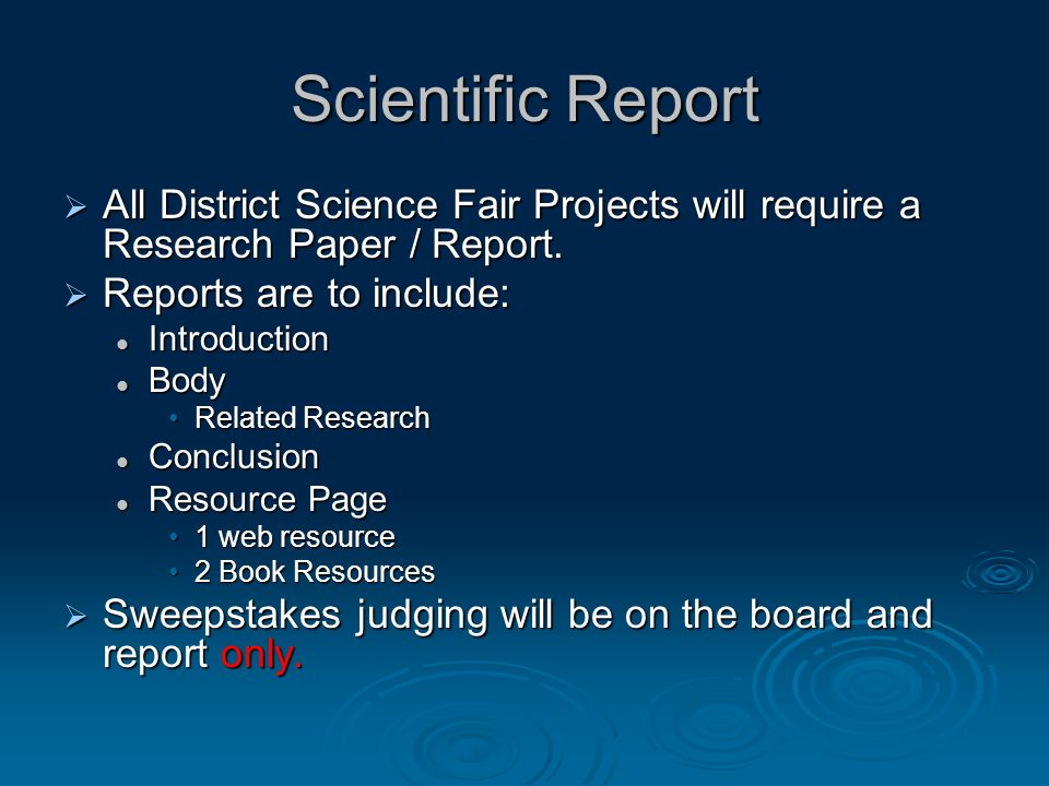 what to include in your science fair research paper An introduction to science fairs and science projects  if you need help for your  science fair project, you've come to the right place  scientific method.