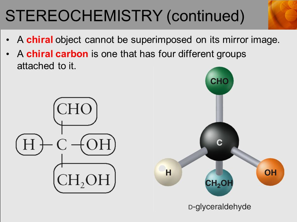 STEREOCHEMISTRY (continued)