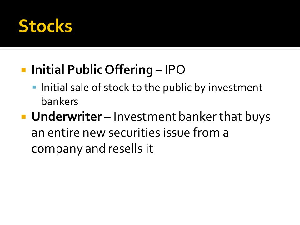 Stocks Initial Public Offering – IPO