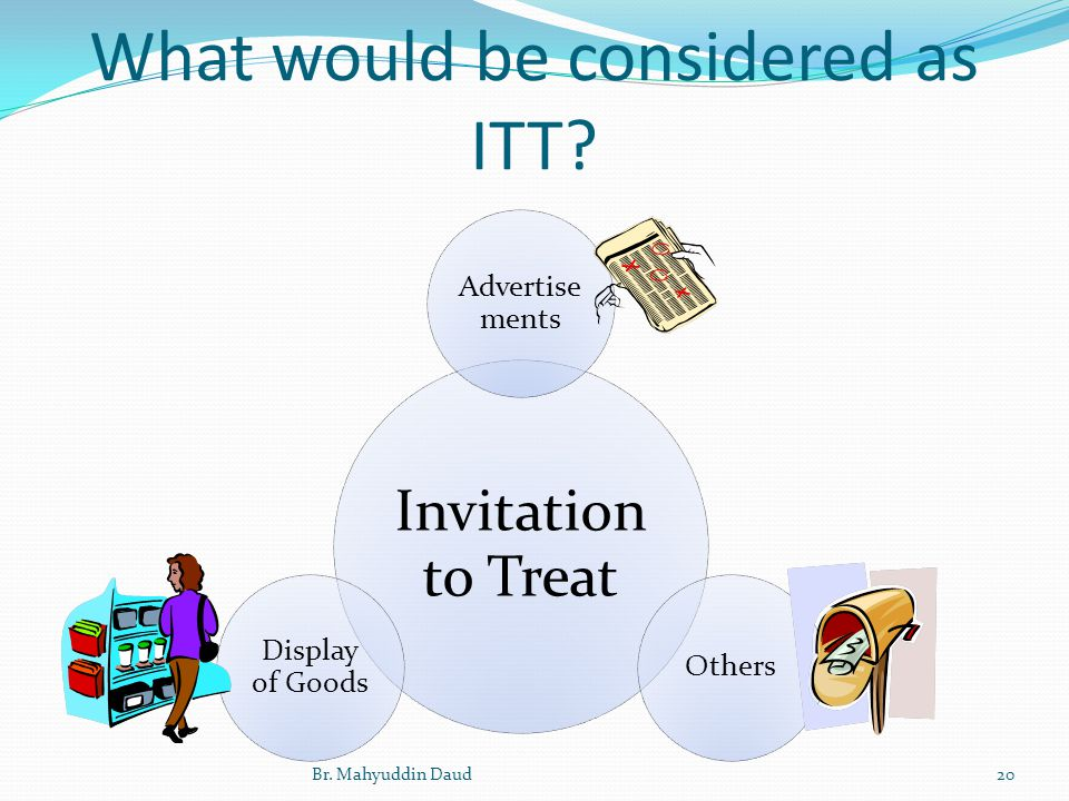 General principles of law 1 part 1 contract law ppt video online invitation to treat itt offer 20 what stopboris Gallery