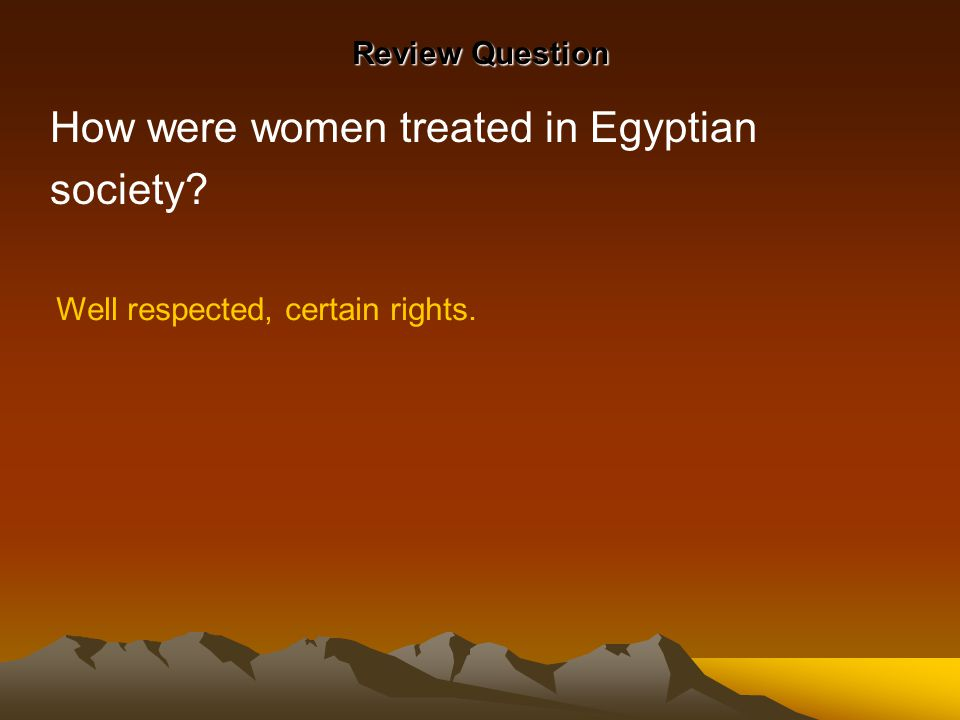 How were women treated in Egyptian society