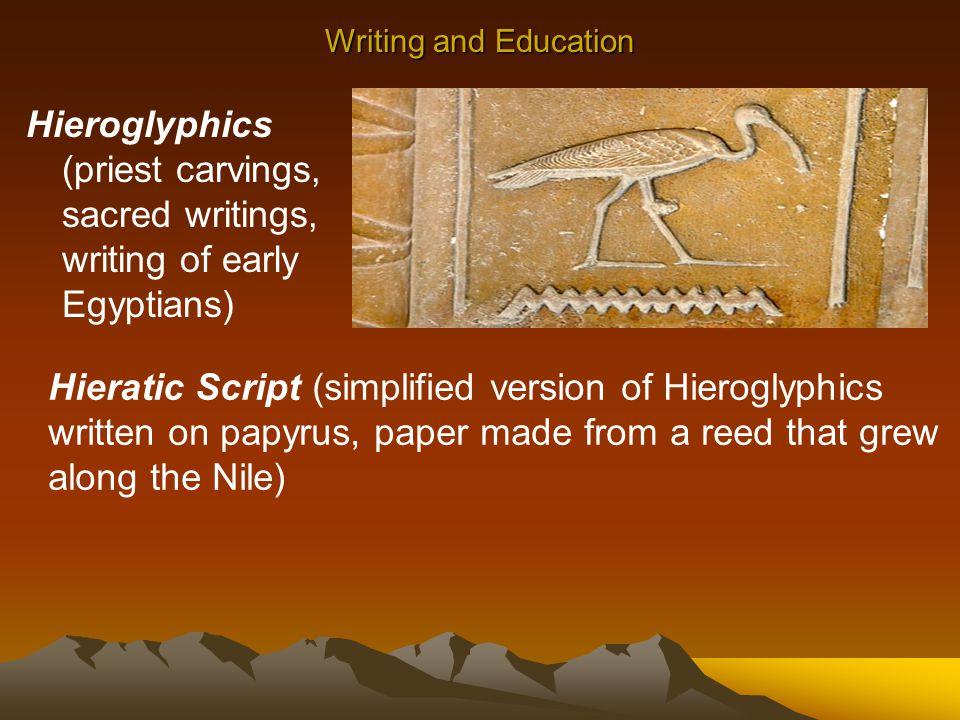 Hieratic Script (simplified version of Hieroglyphics