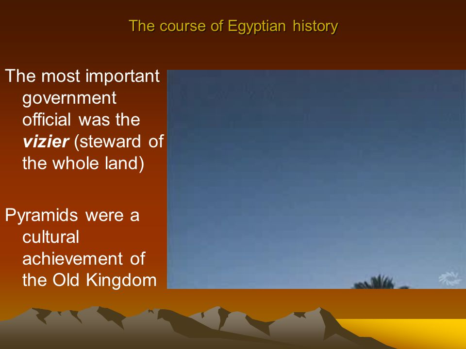 The course of Egyptian history