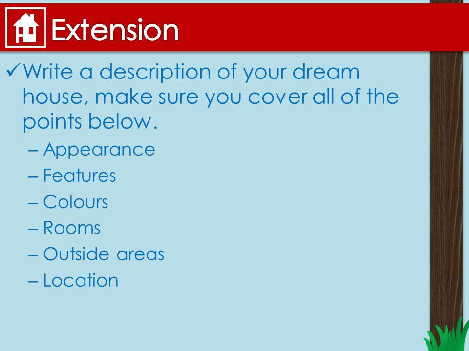 a description of a dream house