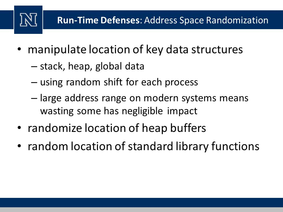 Run-Time Defenses: Address Space Randomization