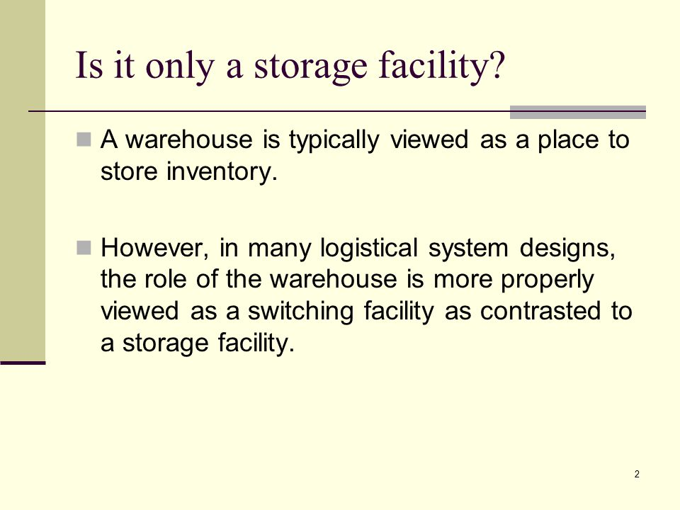 Is it only a storage facility