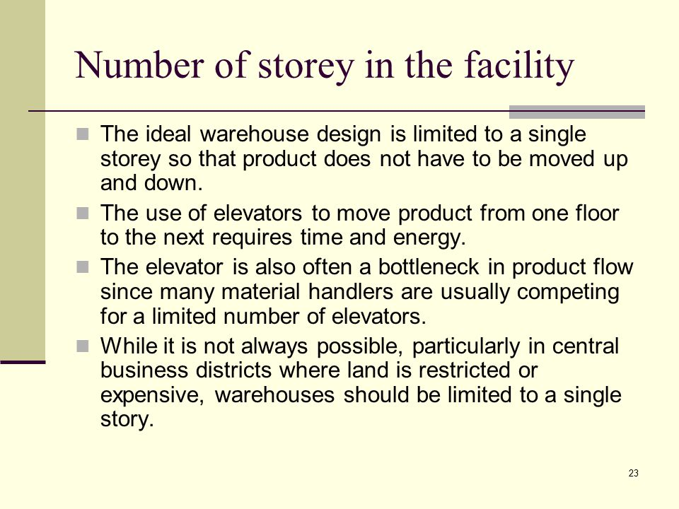 Number of storey in the facility