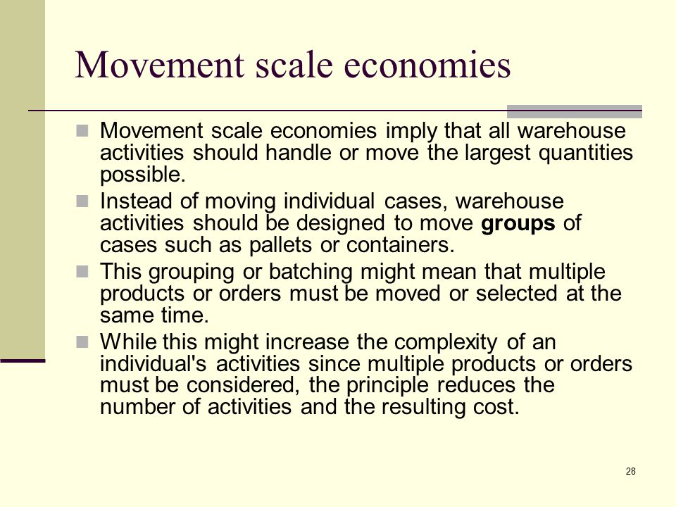 Movement scale economies