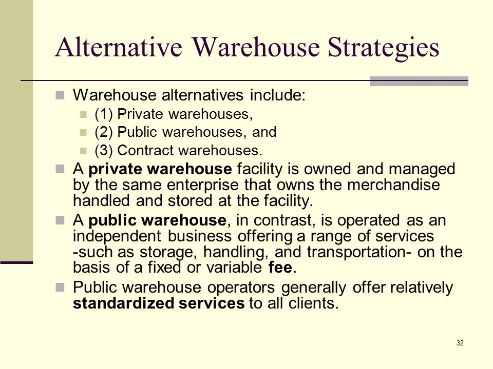 Alternative Warehouse Strategies