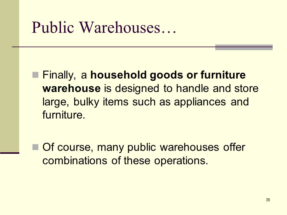 Public Warehouses…