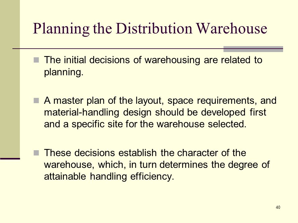 Planning the Distribution Warehouse