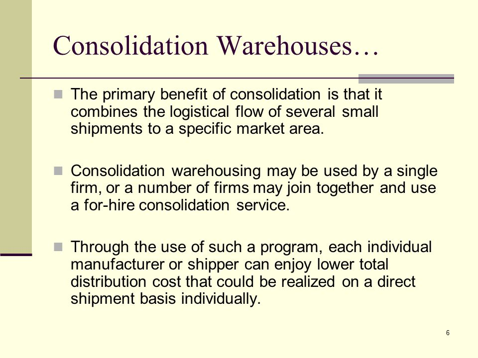 Consolidation Warehouses…