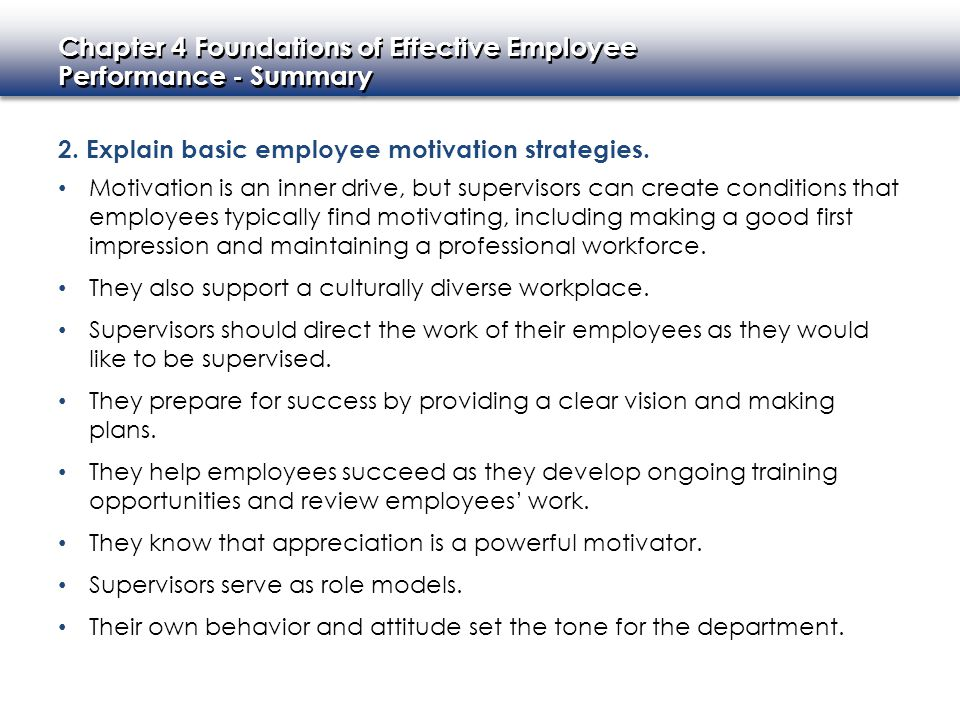 2. Explain basic employee motivation strategies.
