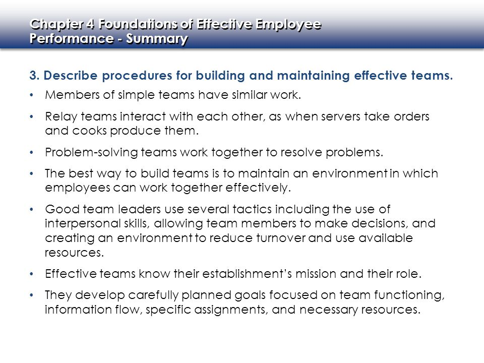 3. Describe procedures for building and maintaining effective teams.