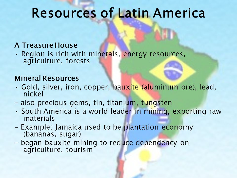 Major Natural Resources In Latin America