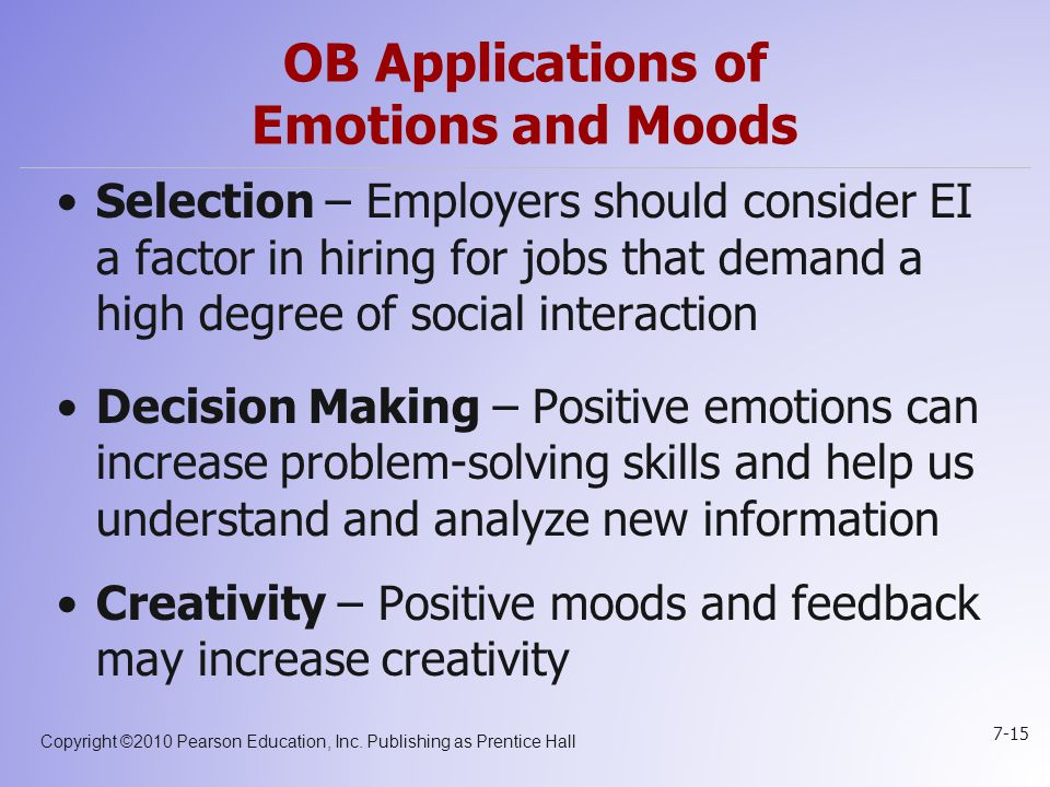 OB Applications of Emotions and Moods