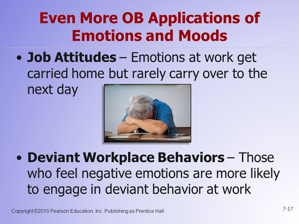 Even More OB Applications of Emotions and Moods