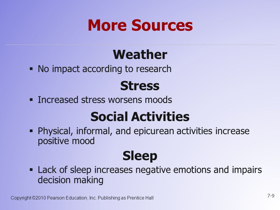 More Sources Weather Stress Social Activities Sleep
