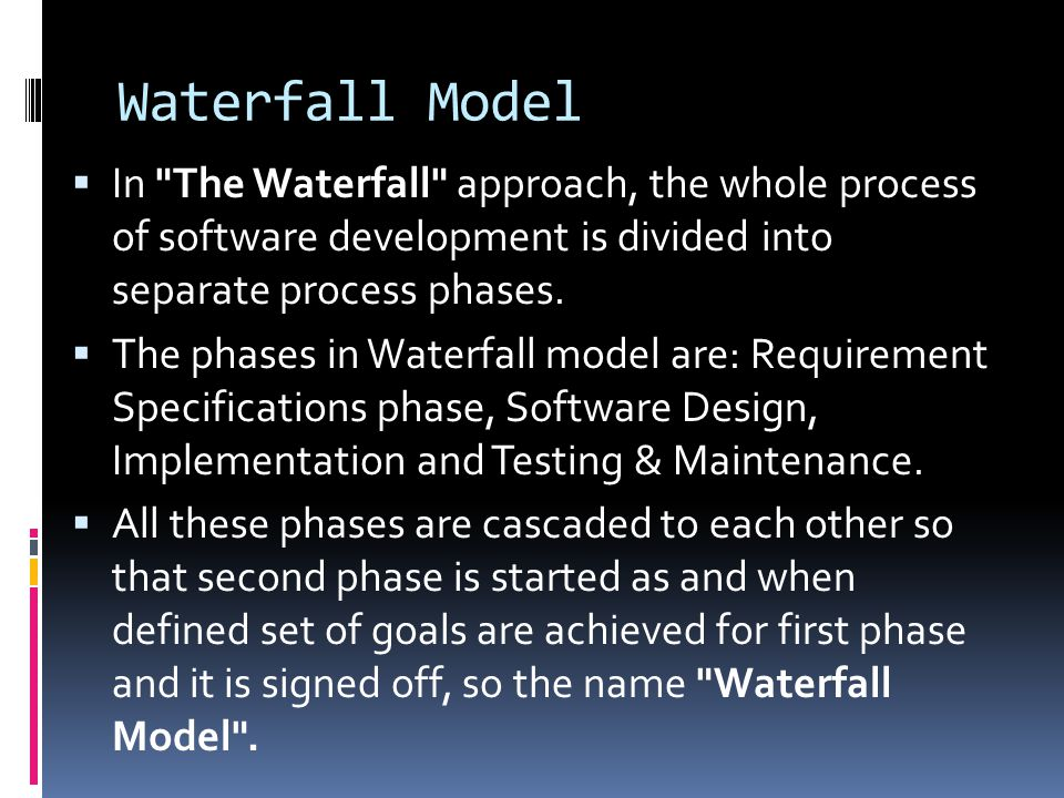 Developing mis system ppt download for Waterfall phases