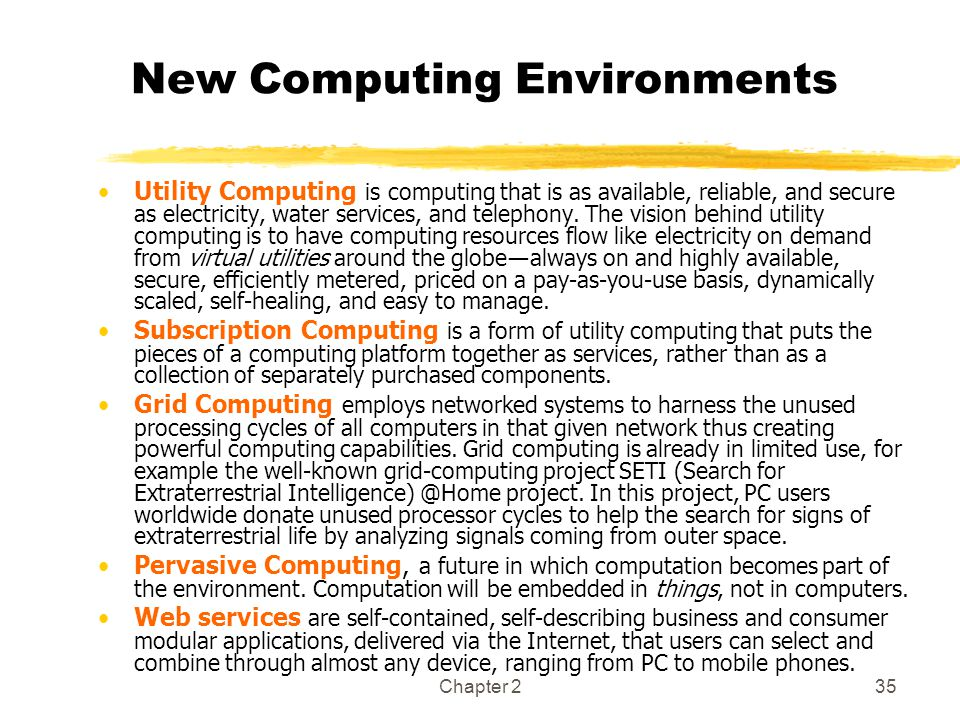 New Computing Environments