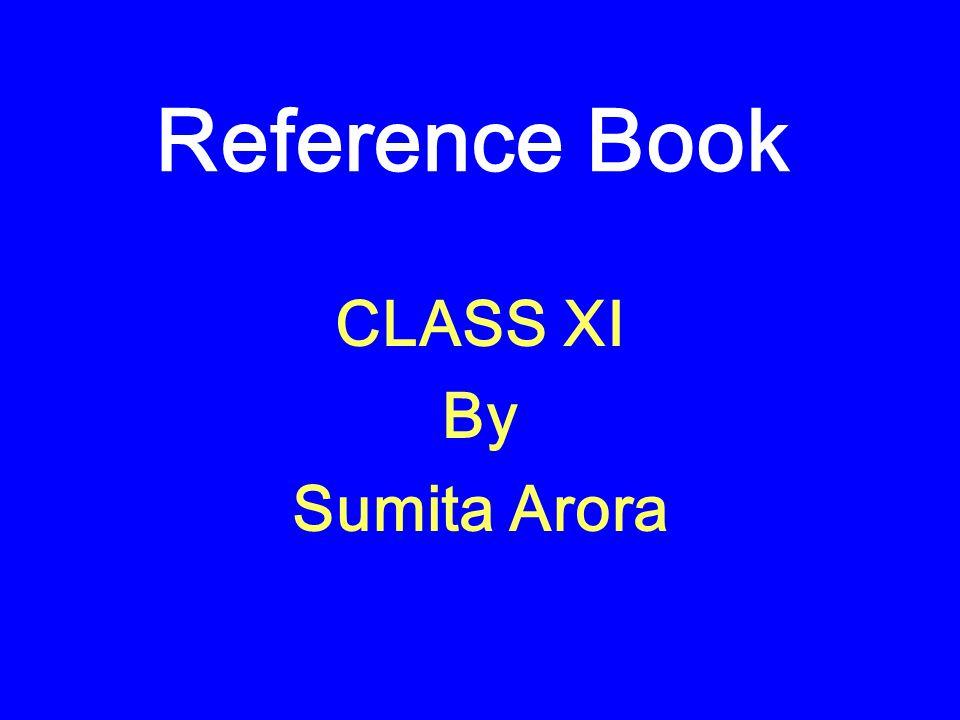 CLASS XI By Sumita Arora