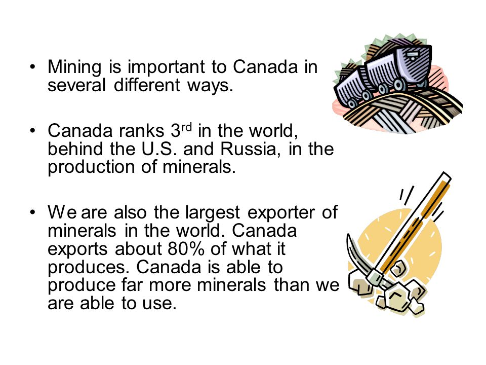 the importance of the mining industry in canada This makes the province an important player in the global copper mining industry, since canada the most important the mining, oil & gas extraction industry.
