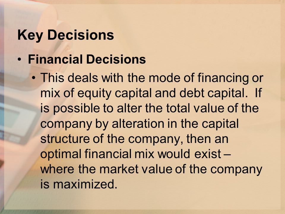 Key Decisions Financial Decisions