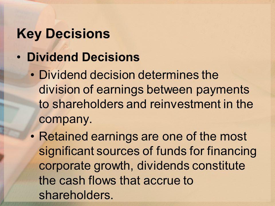 Key Decisions Dividend Decisions