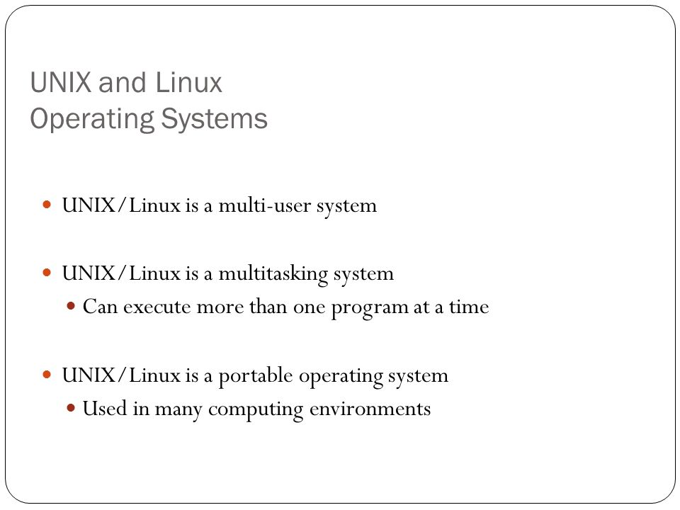UNIX and Linux Operating Systems
