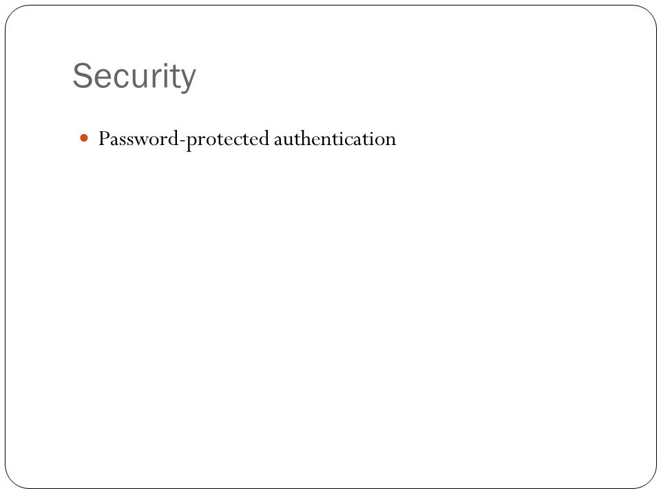 Security Password-protected authentication