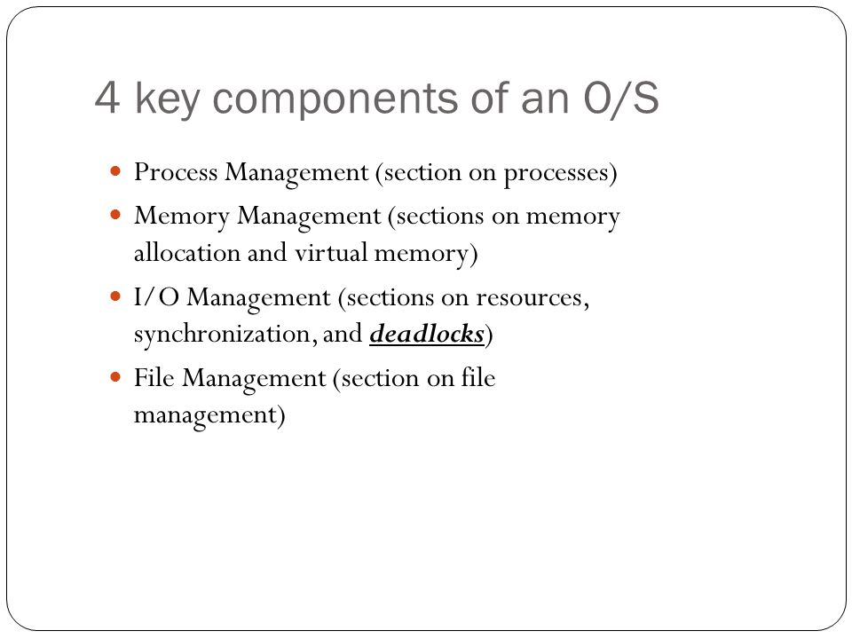 4 key components of an O/S