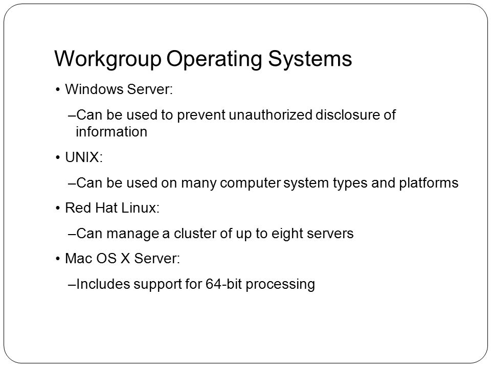 Workgroup Operating Systems