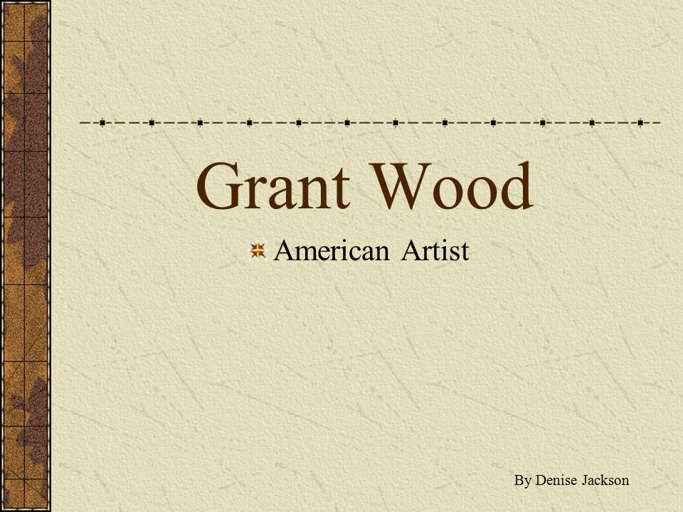 Grant Wood American Artist By Denise Jackson